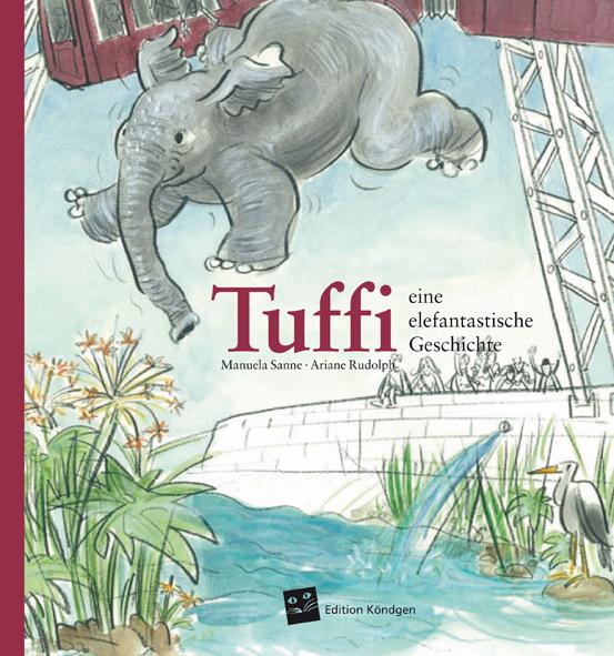 Sanne-Tuffi-eine-elefantastische-geschichte