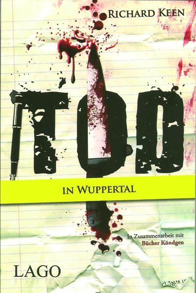 Der neue Wuppertal-Krimi: Tod in Wuppertal, TB € 9,99