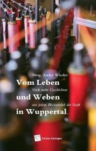Vom Leben und Weben in Wuppertal